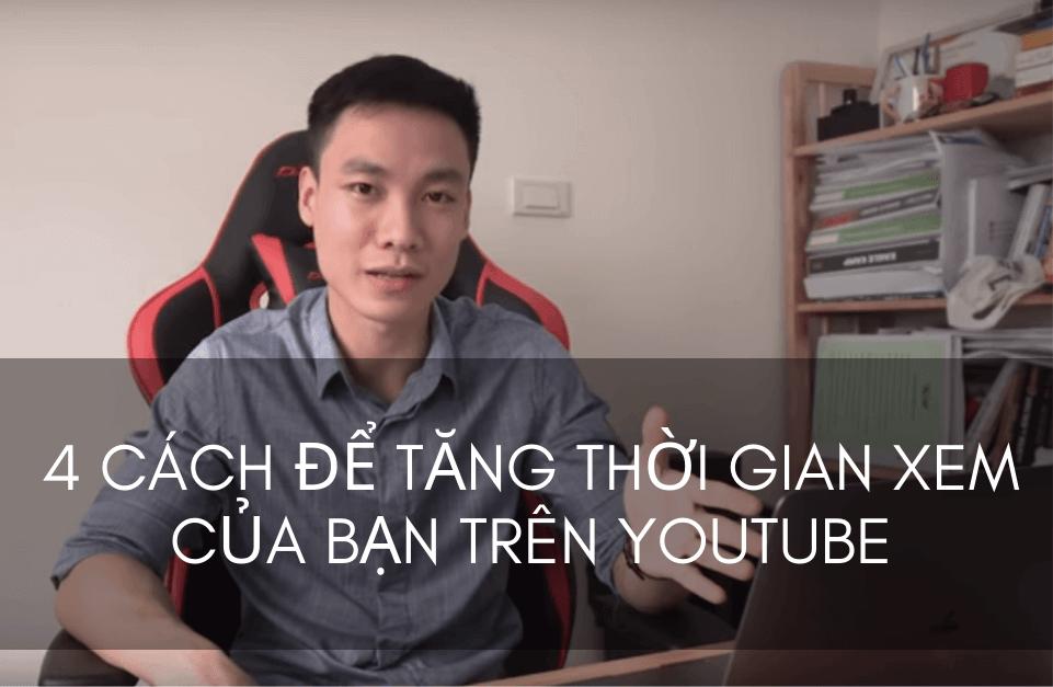 4 cách để tăng thời gian xem của bạn trên Youtube