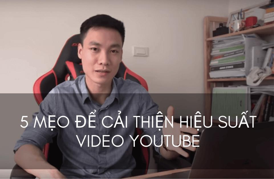 5 mẹo để cải thiện hiệu suất video YouTube